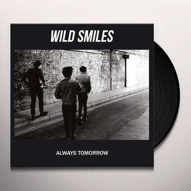 Wild Smiles ALWAYS TOMORROW Vinyl Record