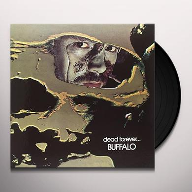 Buffalo DEAD FOREVER Vinyl Record - Italy Import
