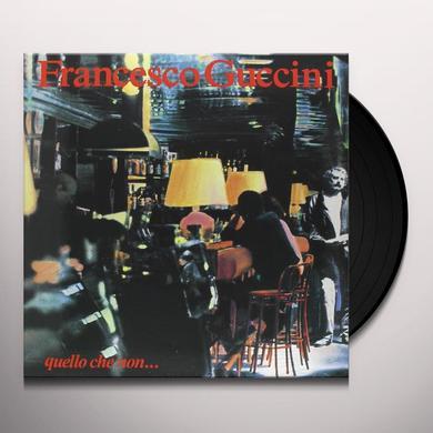 Francesco Guccini QUELLO CHE NON Vinyl Record - Italy Import