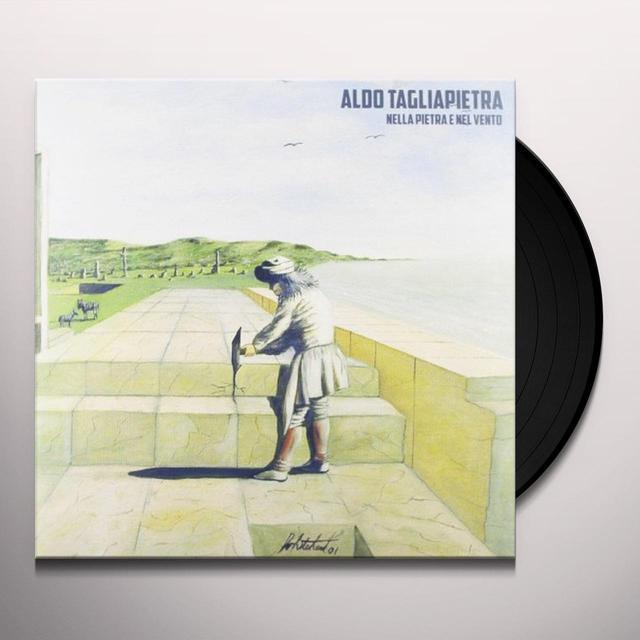 Aldo Tagliapietra NELLA PIETRA E NEL VENTO Vinyl Record - Italy Import