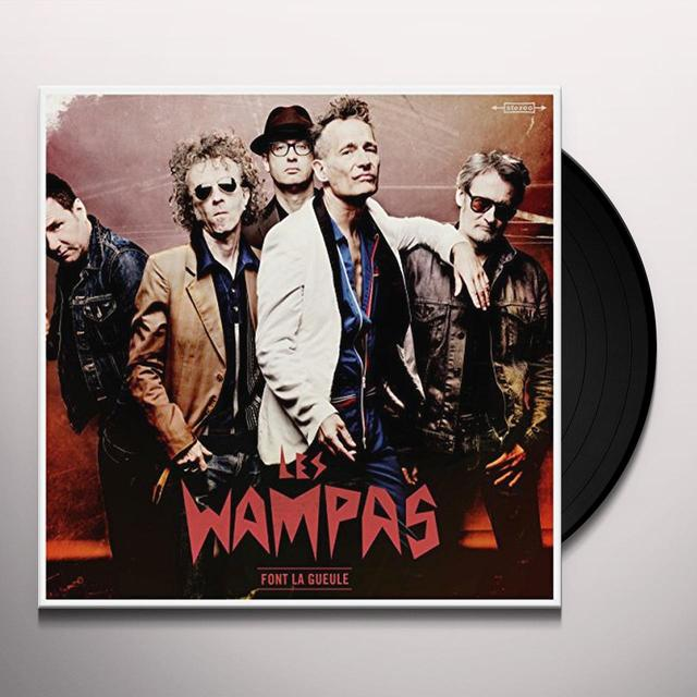 WAMPAS FONT LA GUEULE (FRA) Vinyl Record