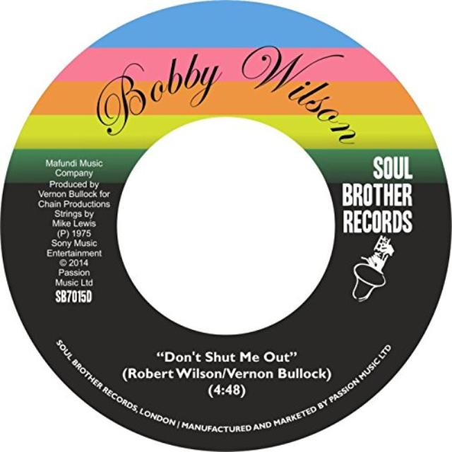 Bobby Wilson DON'T SHUT ME OUT / DEEPER & DEEPER Vinyl Record