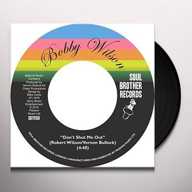 Bobby Wilson DON'T SHUT ME OUT / DEEPER & DEEPER Vinyl Record