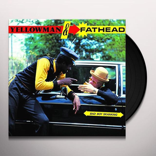 Yellowman & Fathead BAD BOY SKANKING (UK) (Vinyl)