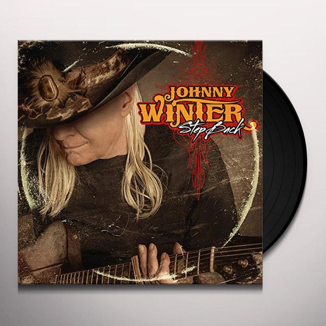 Johnny Winter STEP BACK Vinyl Record
