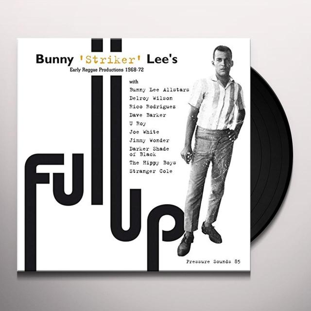 Bunny Lee FULL UP Vinyl Record