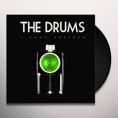 Drums I CAN'T PRETEND Vinyl Record
