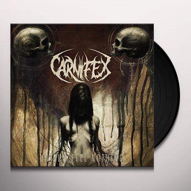 Carnifex UNTIL I FEEL NOTHING Vinyl Record