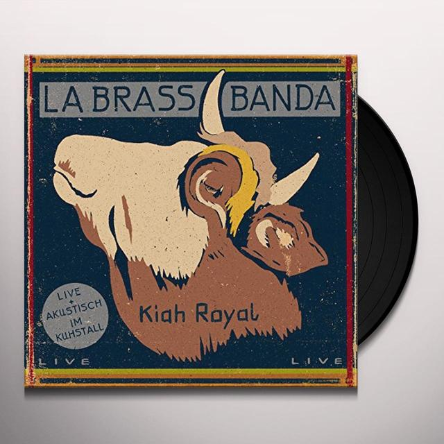 Labrassbanda KIAH ROYAL (GER) Vinyl Record