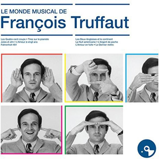 LE MONDE MUSICAL DE FRANCOIS TRUFFA / O.S.T.