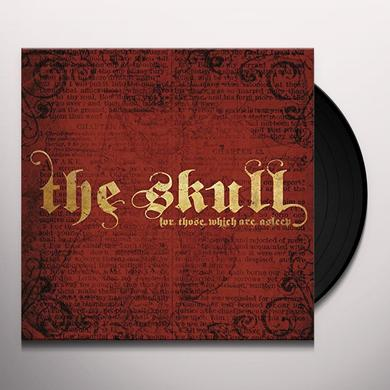 SKULL FOR THOSE WHICH ARE ASLEEP Vinyl Record
