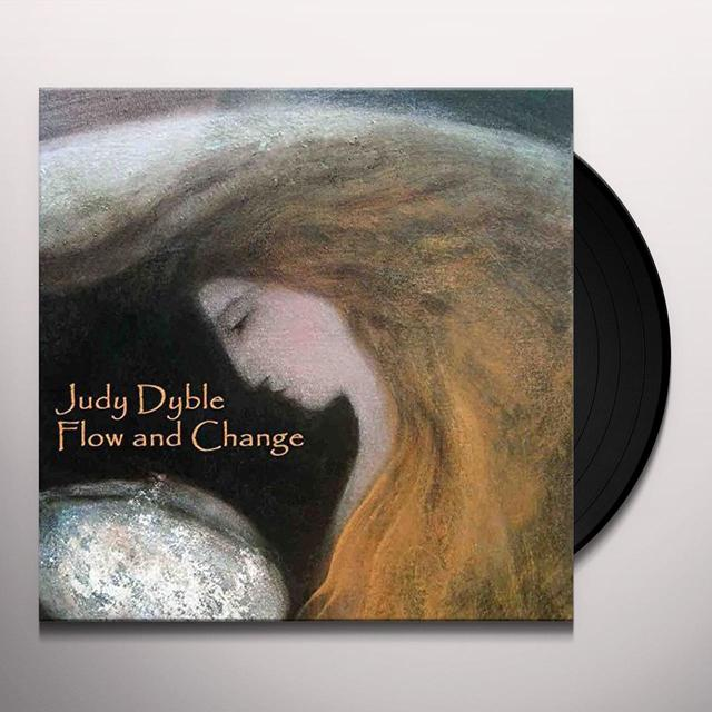 Judy Dyble FLOW AND CHANGE Vinyl Record - 180 Gram Pressing