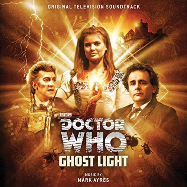 Mark Ayres DOCTOR WHO: GHOST LIGHT / O.S.T. Vinyl Record