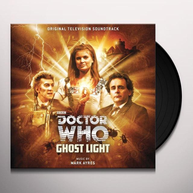 Mark Ayres DOCTOR WHO: GHOST LIGHT / O.S.T. Vinyl Record - Gatefold Sleeve