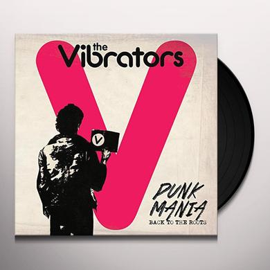 The Vibrators PUNK MANIA - BACK TO THE ROOTS Vinyl Record
