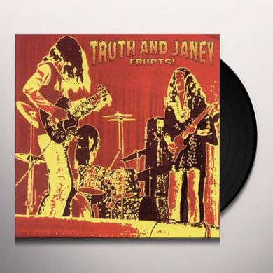 TRUTH & JANEY ERUPTS Vinyl Record