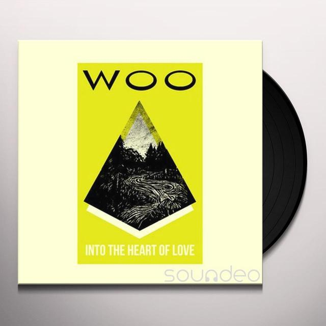 Woo INTO THE HEART OF LOVE Vinyl Record