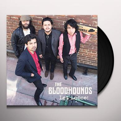 BLOODHOUNDS LET LOOSE Vinyl Record - Digital Download Included