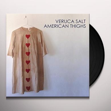 Veruca Salt AMERICAN THIGHS Vinyl Record