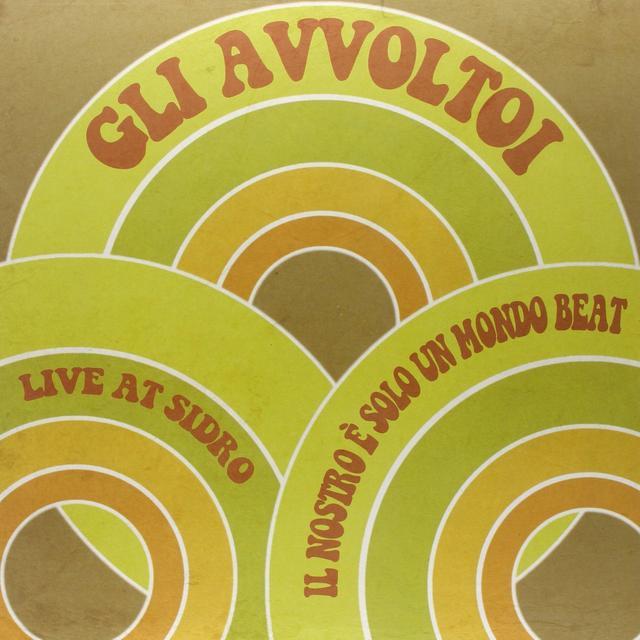 GLI AVVOLTOI IL NRO E SOLO UN MONDO BEAT Vinyl Record
