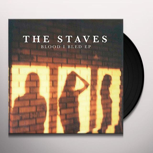The Staves BLOOD I BLED Vinyl Record - UK Import
