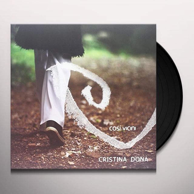 Cristina Dona' COSI' VICINI Vinyl Record