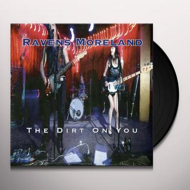 RAVENS MORELAND DIRT ON YOU (CDRP) Vinyl Record