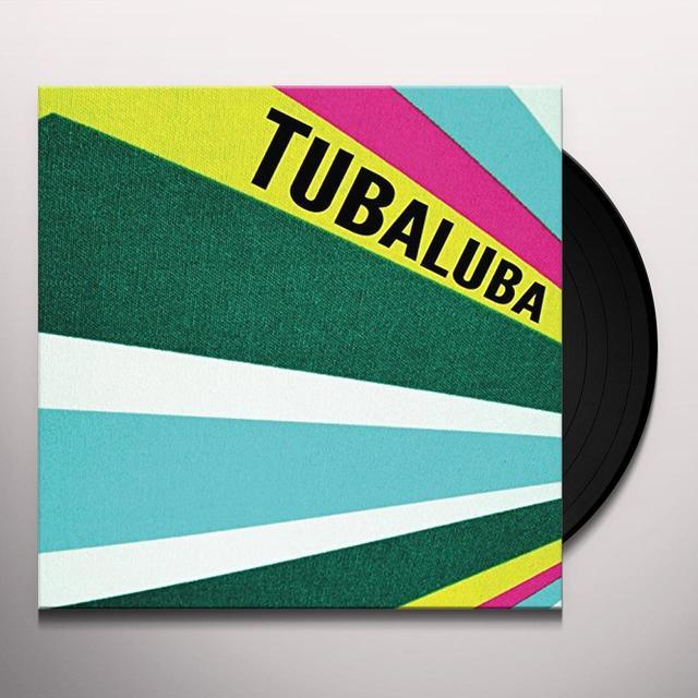 TUBALUBA BIG STRUT / TIDALWAVE 45 Vinyl Record