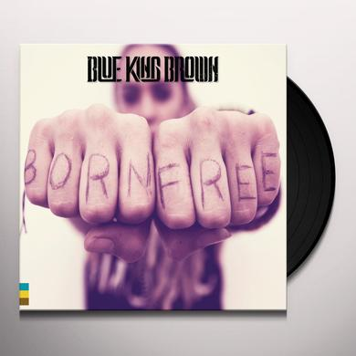 BLUE KING BROWN BORN FREE Vinyl Record