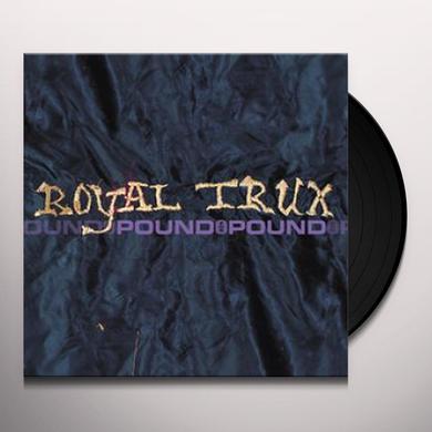 Royal Trux POUND FOR POUND Vinyl Record