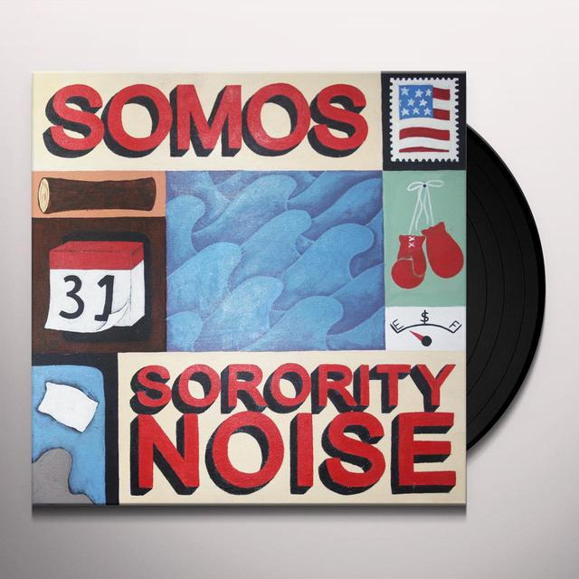 SOMOS / SORORITY NOISE SPLIT Vinyl Record