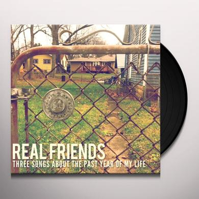 Real Friends THREE SONGS ABOUT THE PAST YEAR OF MY LIFE Vinyl Record