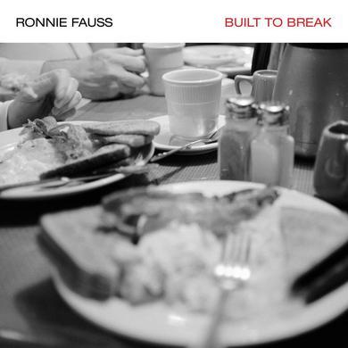 Ronnie Fauss BUILT TO BREAK Vinyl Record