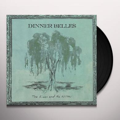 DINNER BELLES RIVER & THE WILLOW Vinyl Record