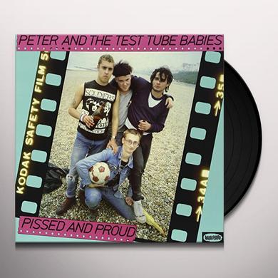 Peter and the Test Tube Babies PISSED & PROUD Vinyl Record