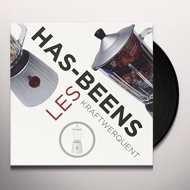 LES HAS BEENS KRAFTWERQUENT Vinyl Record