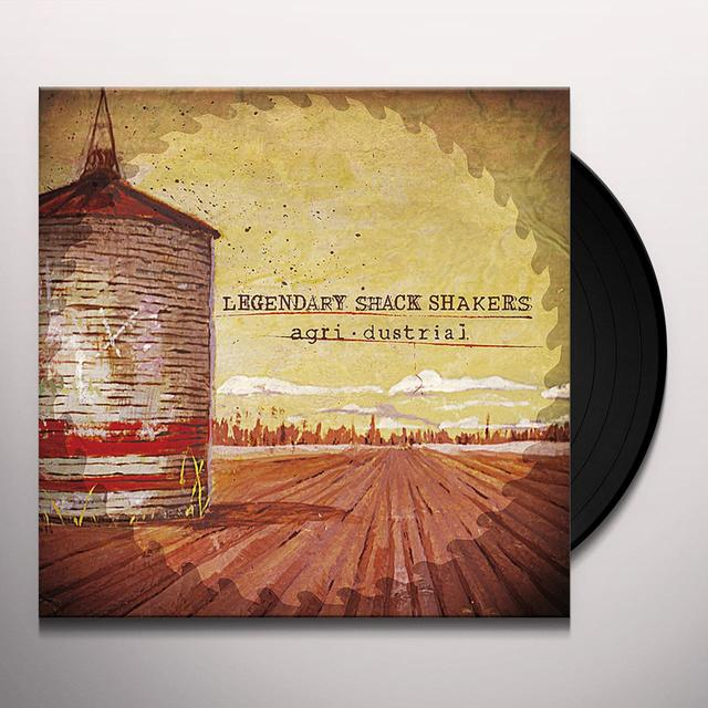 The Legendary Shack Shakers AGRI.DUSTRIAL Vinyl Record
