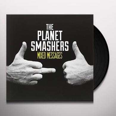 Planet Smashers MIXED MESSAGES Vinyl Record