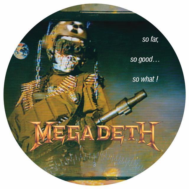 Megadeth SO FAR SO GOOD SO WHAT Vinyl Record