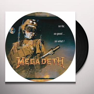 Megadeth SO FAR SO GOOD SO WHAT Vinyl Record