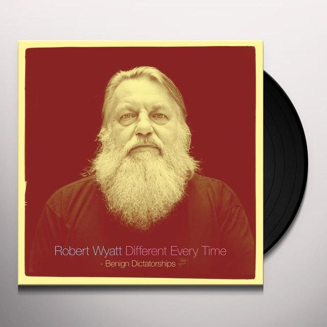 Robert Wyatt DIFFERENT EVERY TIME (BENIGN DICTATORSHIPS) Vinyl Record - Digital Download Included