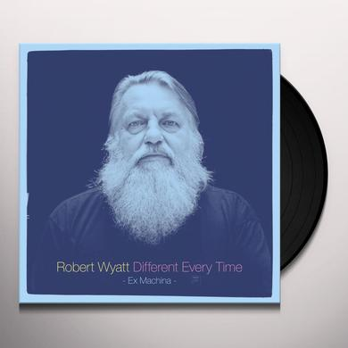 Robert Wyatt DIFFERENT EVERY TIME (EX MACHINA) Vinyl Record - Digital Download Included