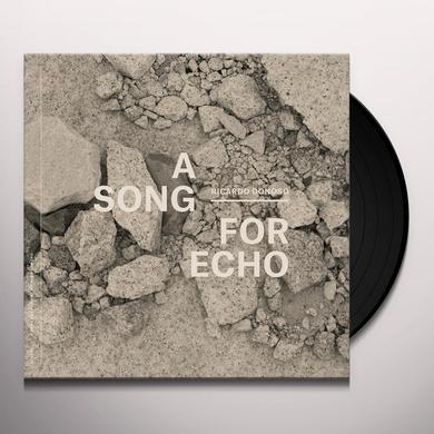 Ricardo Donoso SONG FOR ECHO Vinyl Record
