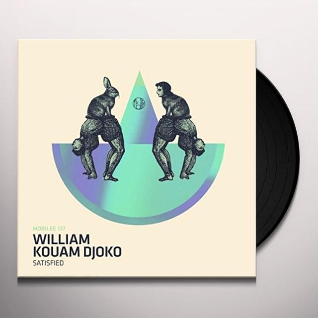 William Kouam Djoko SATISFIED Vinyl Record