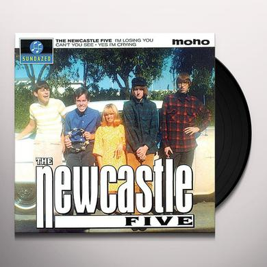 NEWCASTLE FIVE I'M LOSING YOU / CAN'T YOU SEE / YES I'M CRYING Vinyl Record