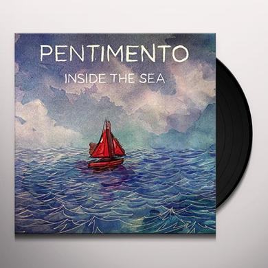 Pentimento INSIDE THE SEA Vinyl Record