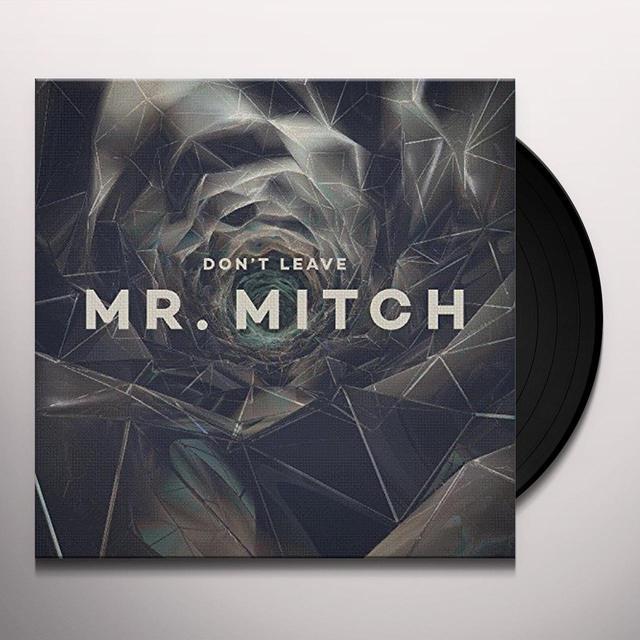 Mr. Mitch DON'T LEAVE (UK) (Vinyl)