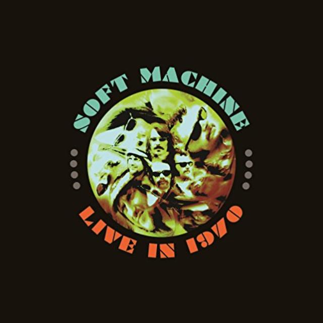 Soft Machine LIVE IN 1970: DELUXE Vinyl Record