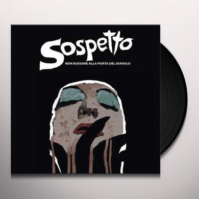 SOSPETTO (BLK) (OGV) NON BUSSARE ALLA PORTA DEL DIAVOLO / O.S.T. Vinyl Record
