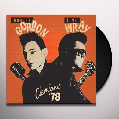 Robert Gordon & Link Wray CLEVELAND '78 Vinyl Record